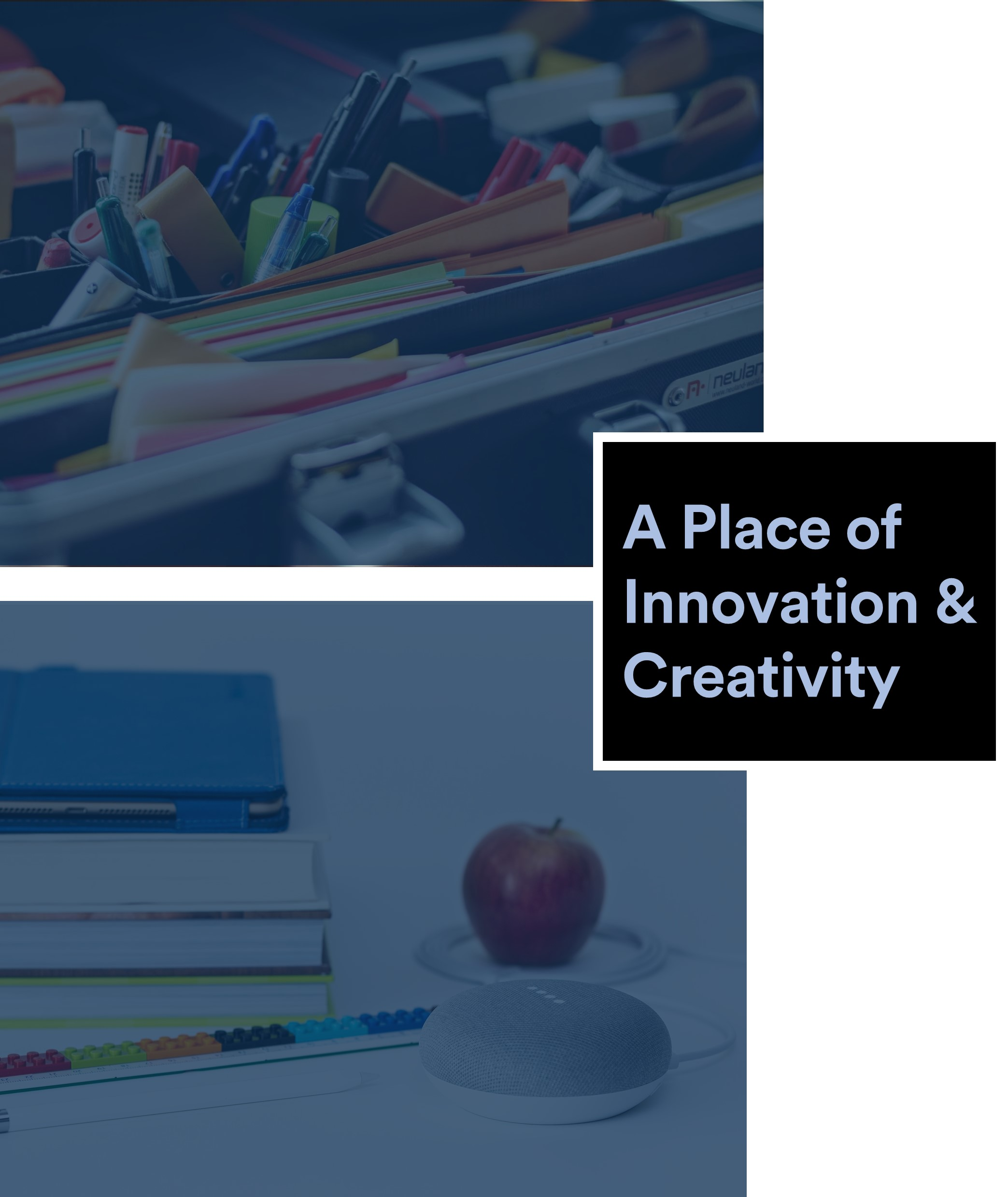 a place of innovation and creativity